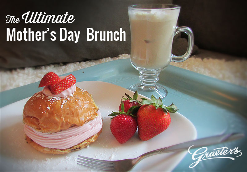 The Ultimate Mother's Day Brunch